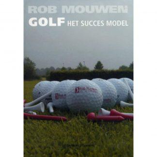 rob mouwen, golf het succes model